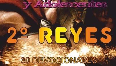SERIE DESAFÍOS PARA JÓVENES Y ADOLESCENTES: 2º REYES