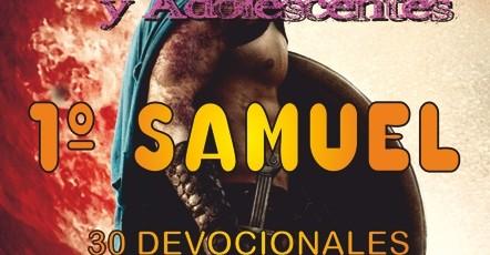 SERIE DESAFÍOS PARA JÓVENES Y ADOLESCENTES: 1º SAMUEL