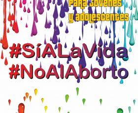 ¡¡NUEVO Y GRATIS!! SERIE VALORES: #SIALAVIDA #NOALABORTO